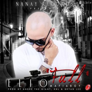 Full 300x300 - Elio Mafiaboy - Full (Prod. By Andre The Giant, KNL Y Bryan Lee)