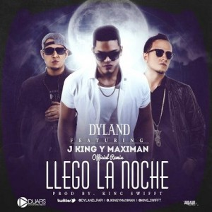 Llego 300x300 - Dyland Ft. J-King Y Maximan - Llego La Noche (Official Remix)