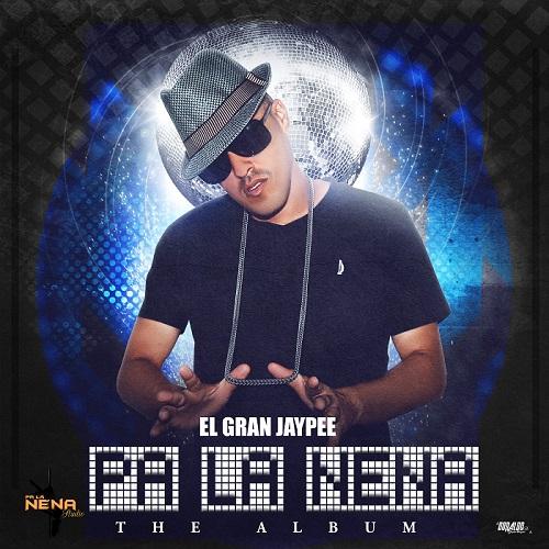 Pa La Nena The Album Cover - El Gran Jaypee - Pa' La Nena The Album (2014)