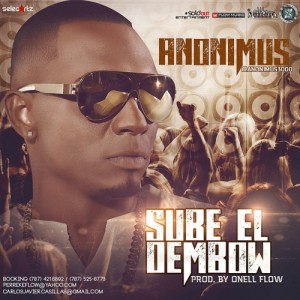SUBE 300x300 - Anonimus - Sube el Dembow (Prod. by Onell Flow)