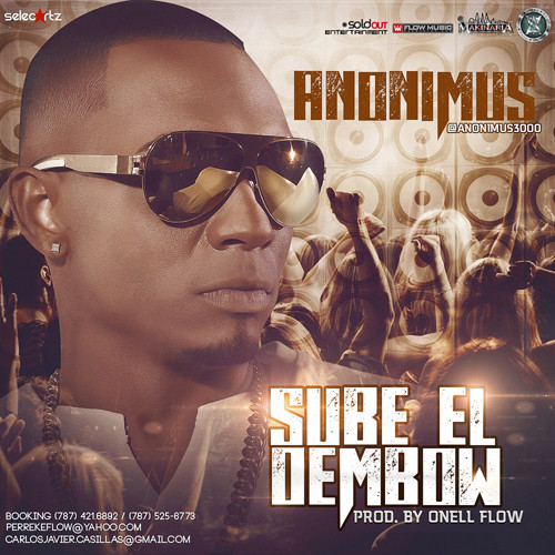Anonimus – Sube el Dembow (Prod. by Onell Flow)