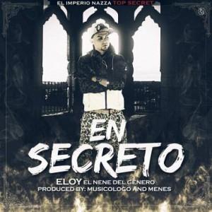 eloy 300x300 - Eloy - En Secreto (Prod. By Musicologo Y Menes)