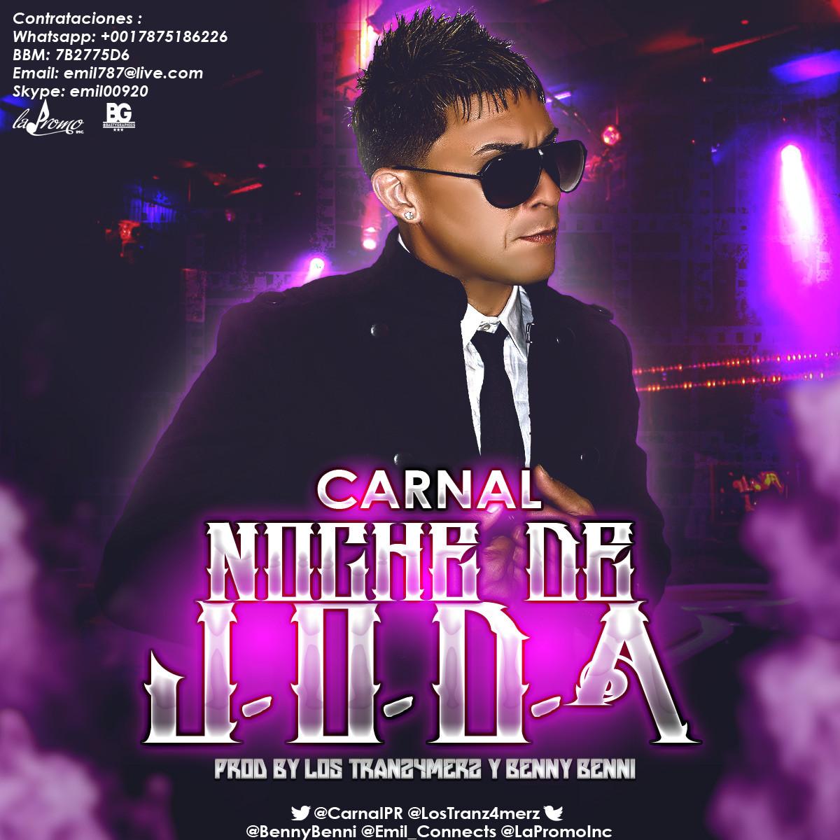 Carnal – Noche De J.O.D.A. (Prod. By Los Tranz4merz & Benny Benni)