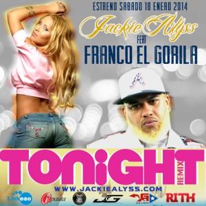 remix 300x300 - Jackie Alyss Ft. Franco El Gorila – Tonight (Official Remix)