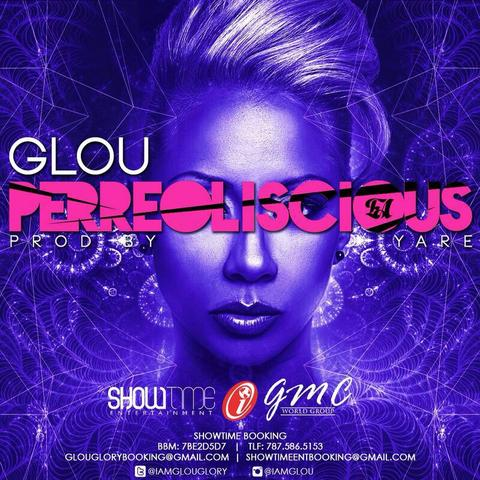 Glou – Perreoliscious (Prod. By Yare)