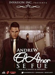 1 220x300 - Andrew – El Amor Se Fue (Prod. By Dj Wassie Y Dayland)