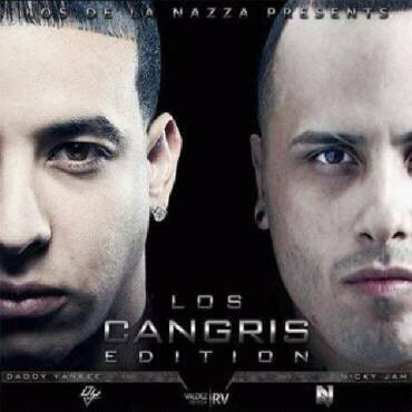Los Cangris Edition: Daddy Yankee & Nicky Jam