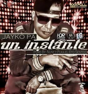 Jayko Pa' - Un Instante (Prod. By Nunny & Puka El 6to Sentido)