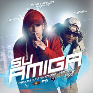 jXlypfi 300x300 - Menor & Yesiel - Su Amiga (Prod. By DJ White)
