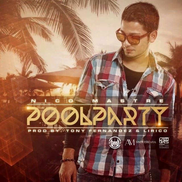 Nico Mastre – Pool Party (Borja Jimenez Remix)