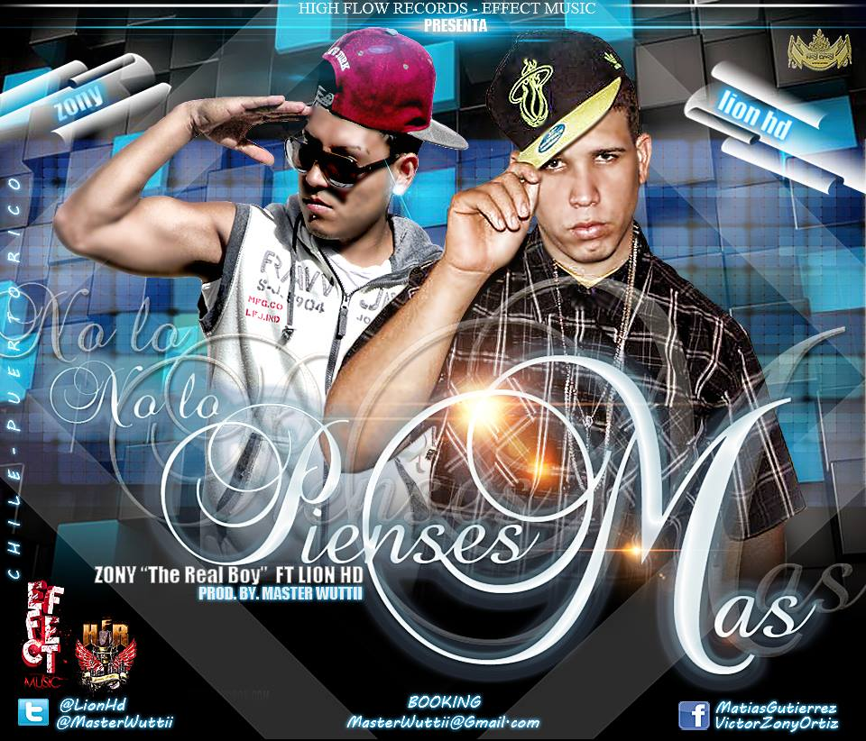Zony Ft Lion HD – No Lo Pienses Mas (Prod By Master Wuttii)