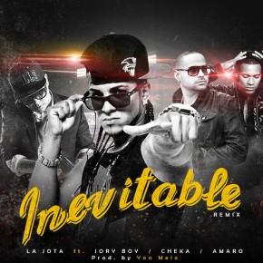 La Jota El Del Flow Perfecto Junto A Jory Boy, Amaro & Cheka En Un Junte Histórico Para (Inevitable Remix)