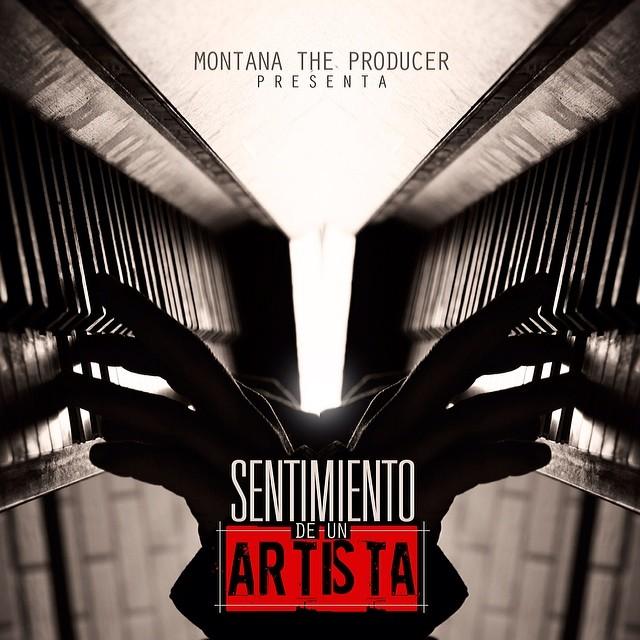 Montana The Producer Presenta: Sentimiento De Un Artista (2014)