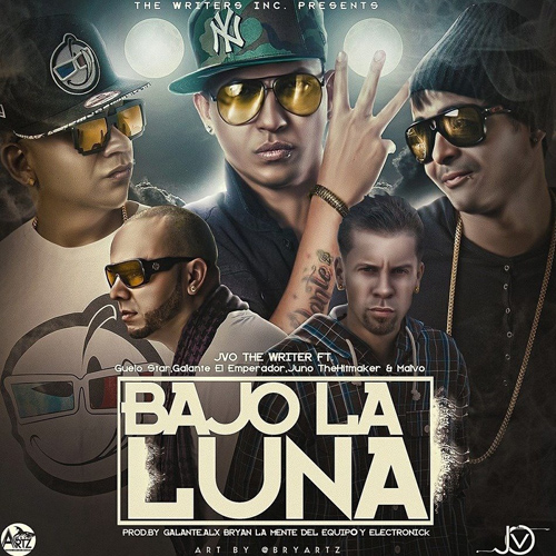 JVO The Writer Ft. Guelo Star, Galante, Juno The Hitmaker y Malvo – Bajo La Luna (Prod. by ALX, Bryan y Electronick)