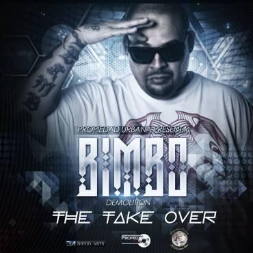 Bimbo Demolition – The Take Over (Freestyle)