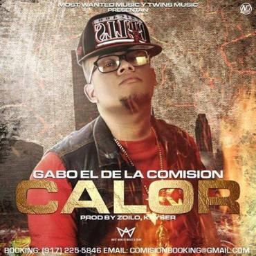 Gabo El De La Comisión – Calor (Prod. By Kayser & Zoilo)