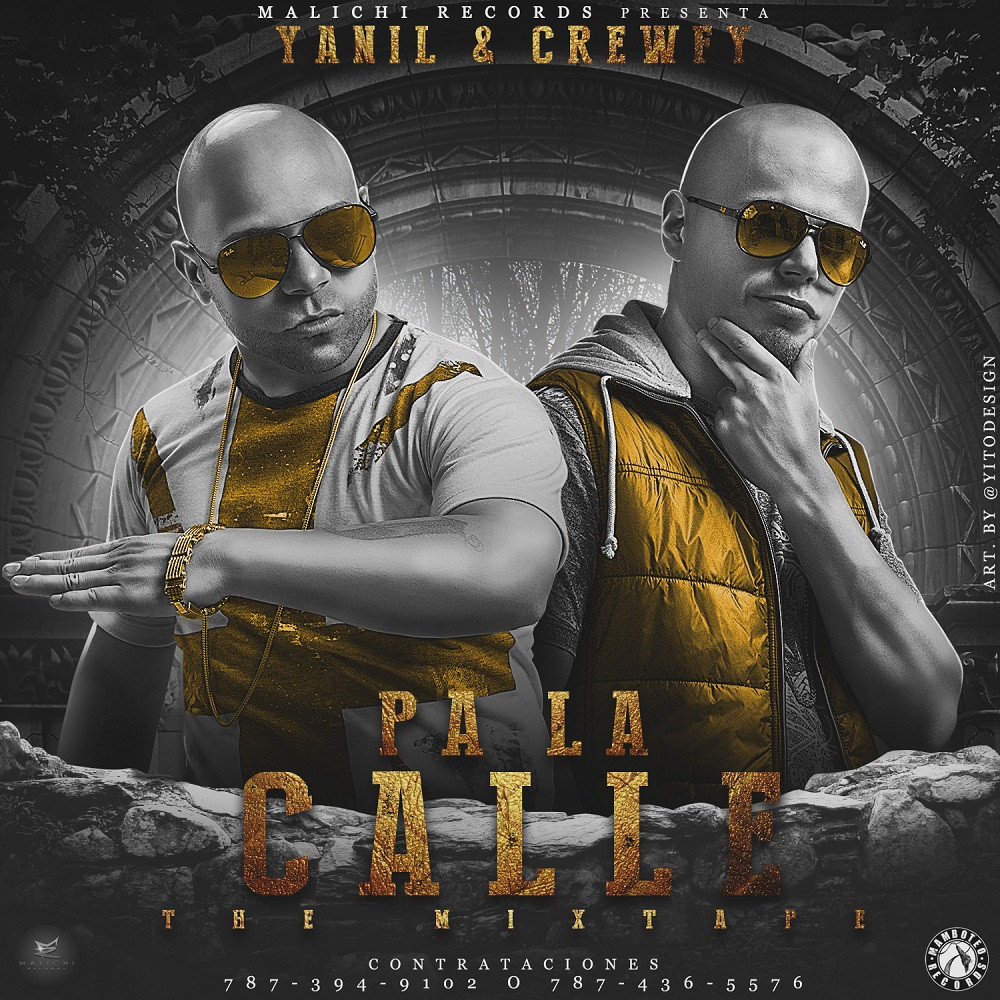 Yanil Y Crewfy – Pa' La Calle (The Mixtape) (2014)