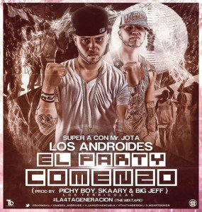 Cover: Los Androides – El Party Comenzó | @LosAndroidesPR
