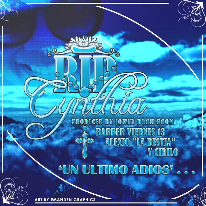 Barber Viernes 13 Ft. Alexio La Bestia Y Cirilo – Un Último Adiós (RIP Cynthia) (Prod. By Jowny Boom Boom)