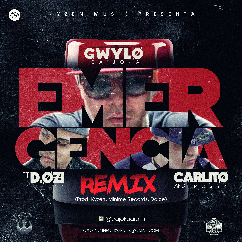 Gwylo Da Joka Ft D.Ozi & Carlitos Rossy – Emergencia (Official Remix)