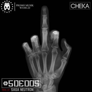 Cheka – 5 Dedos (Prod. By Saga Neutron)