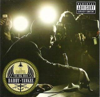 Daddy Yankke – El Cartel The Big Boss (2007) (Álbum Oficial)