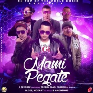 mamipegate 300x300 - Cover: J Alvarez Ft. Trebol Clan, Franco El Gorila, D.Ozi, Mozart La Para Y Anonimus – Mami Pegate