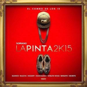 lapinta - Musicologo Ft Quimico Ultra Mega, Bulova, Shelow Shaq, Mozart La Para, Soprano – La Pinta 2K15