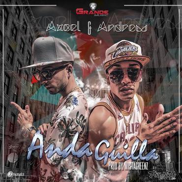 GAy9bdA - Axcel & Andrew - Anda Guilla