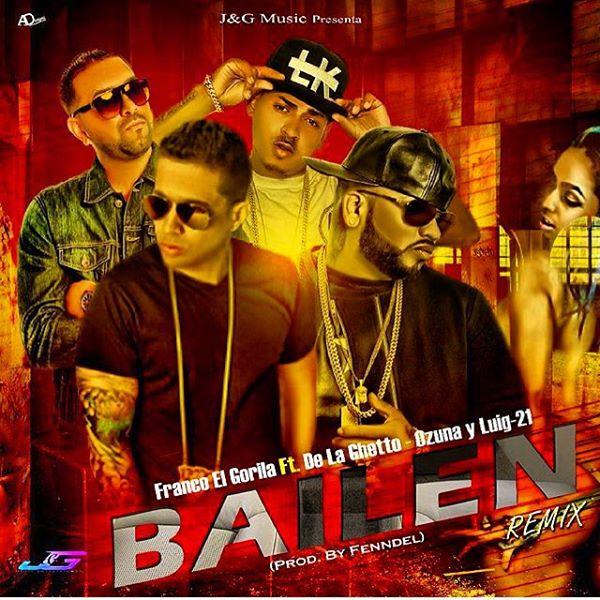 bailen - Cover: Franco El Gorila Ft. De La Getto, Ozuna y Luig-21 - Bailen (Remix)