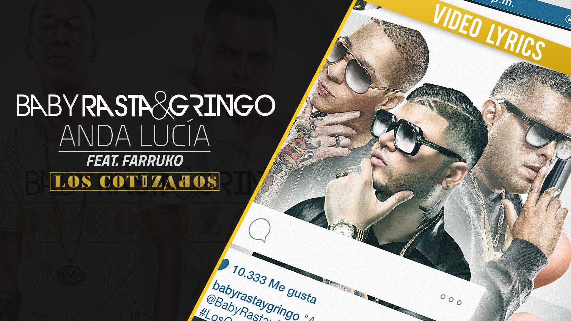 dos millones de visitas para el - ¡Dos millones de visitas! para el vídeo lyric Anda Lucia de baby Rasta & Gringo junto a Farruko