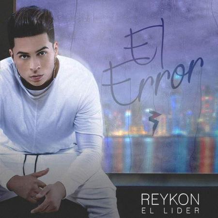 dpfMgNi - Reykon 'El Lider' - El Error