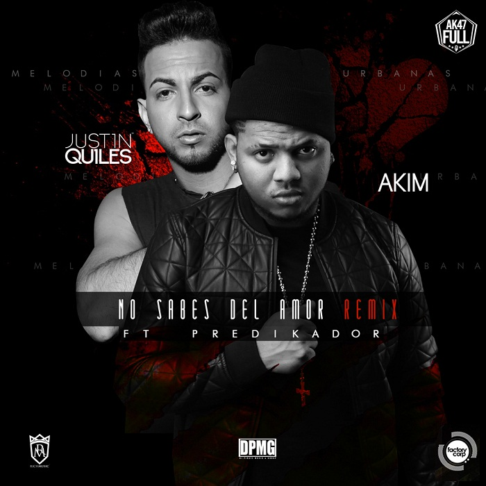Akim Ft. Justin Quiles Y Predikador No Sabes Del Amor Official Remix - Predikador – 2053 (Eternity) (Preview)