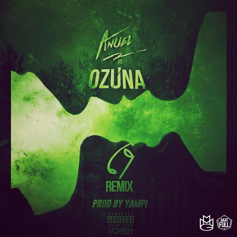 Anuel AA Ft. Ozuna 69 Official Remix - Cover: Anuel AA Ft. Ozuna - 69 (Official Remix)