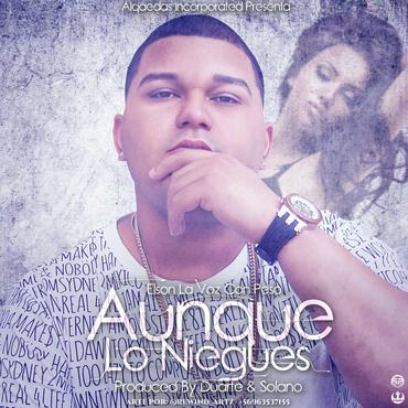 EnTNVGY - Elson La Voz Con Peso - Aunque Lo Niegues