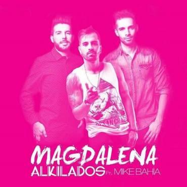 Alkilados Ft. Mike Bahia – Magdalena