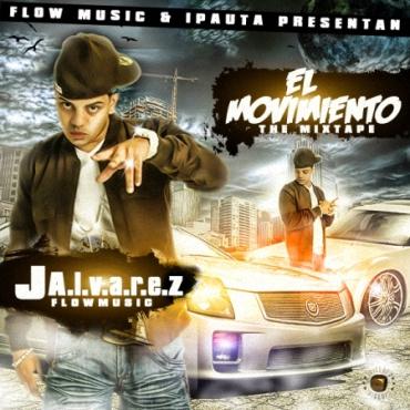 dlbI1l8 - J Alvarez - El Movimiento (The Mixtape) (2010)