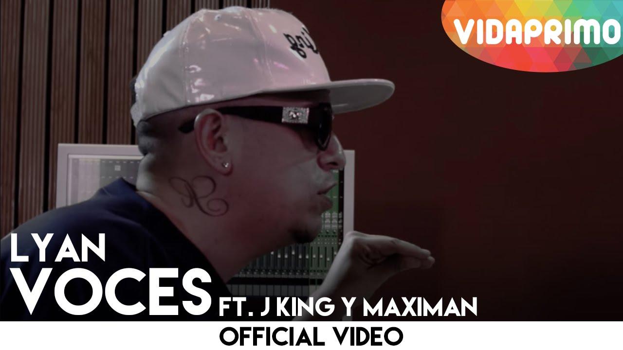 Lyan Ft. J King – Voces (Official Video)