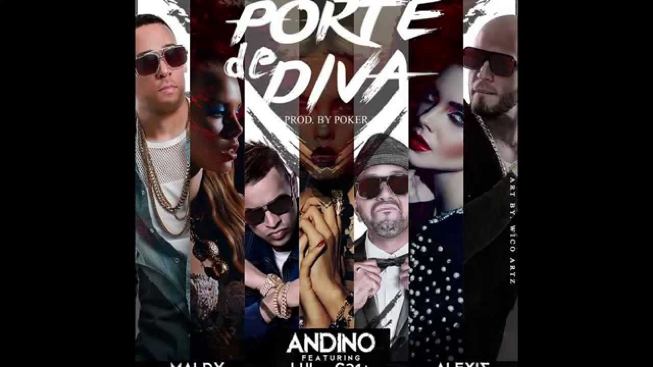 andino ft maldy luigi 21 plus y - Andino Ft. Maldy, Luigi 21 Plus Y Alexis – Porte De Diva (Official Preview)