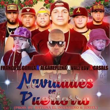fr - Cover: Franco El Gorila Ft. Algareplena, Val2 El De Las Voces & Casals – Navidades En Puertorro