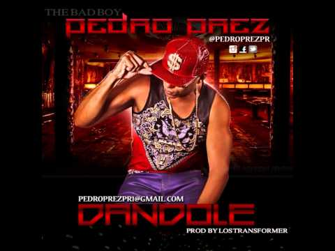 pedro prez dandole official prev - Pedro Prez – Dándole (Official Preview)