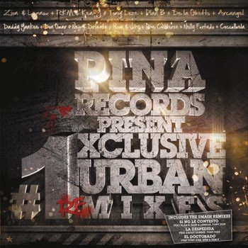 Pina Records Present: #1 Xclusive Urban Remixes (2011)