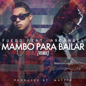 3r8fredwy193 - Fuego Ft. Arcangel - Mambo Para Bailar (Official Remix)