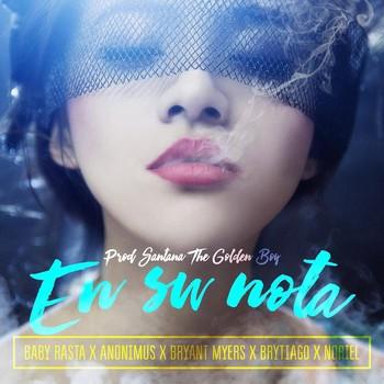 Baby Rasta Ft. Anonimus, Bryant Myers, Noriel & Brytiago – En Su Nota (Prod. By Santana The Golden Boy)