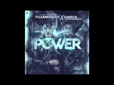 filarmonick ft juanka el problem - Filarmonick Ft. Juanka El Problematik – Power (Preview)