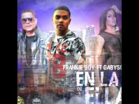 Frankie Boy Ft. Gabyson – En La De Ella (Preview)