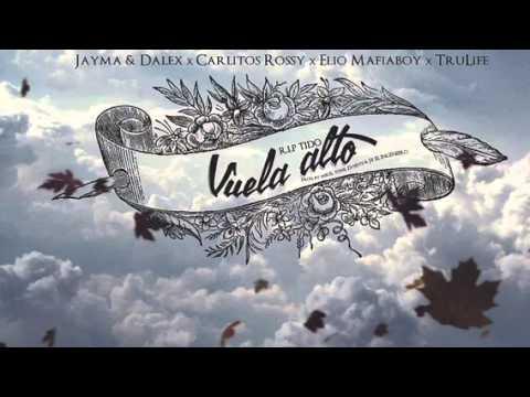 Jayma & Dalex Ft. Trulife, Elio MafiaBoy & Carlitos Rossy – RIP Tido Vuela Alto (Preview)