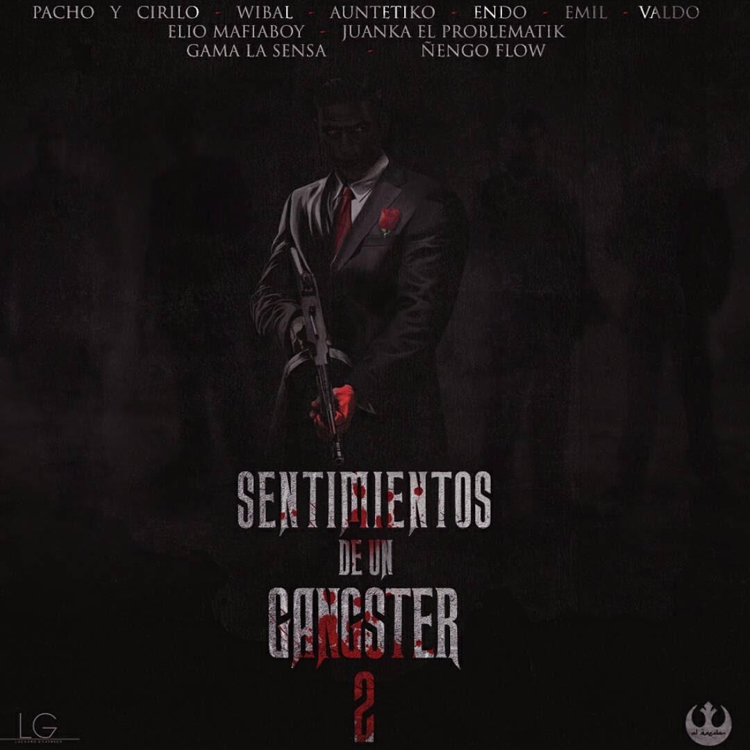 Pacho & Cirilo Ft. Wibal, Autentiko & Más – Sentimientos De Un Gangster 2 (Official Preview)