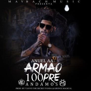 Anuel AA Armao 100pre Andamos Prod. By Yanyo The Secret Panda Y Kronix Magical 370x370 - Nalcobelic - Tu Nuevo Dueño (Prod By Oneill) (Official Preview)