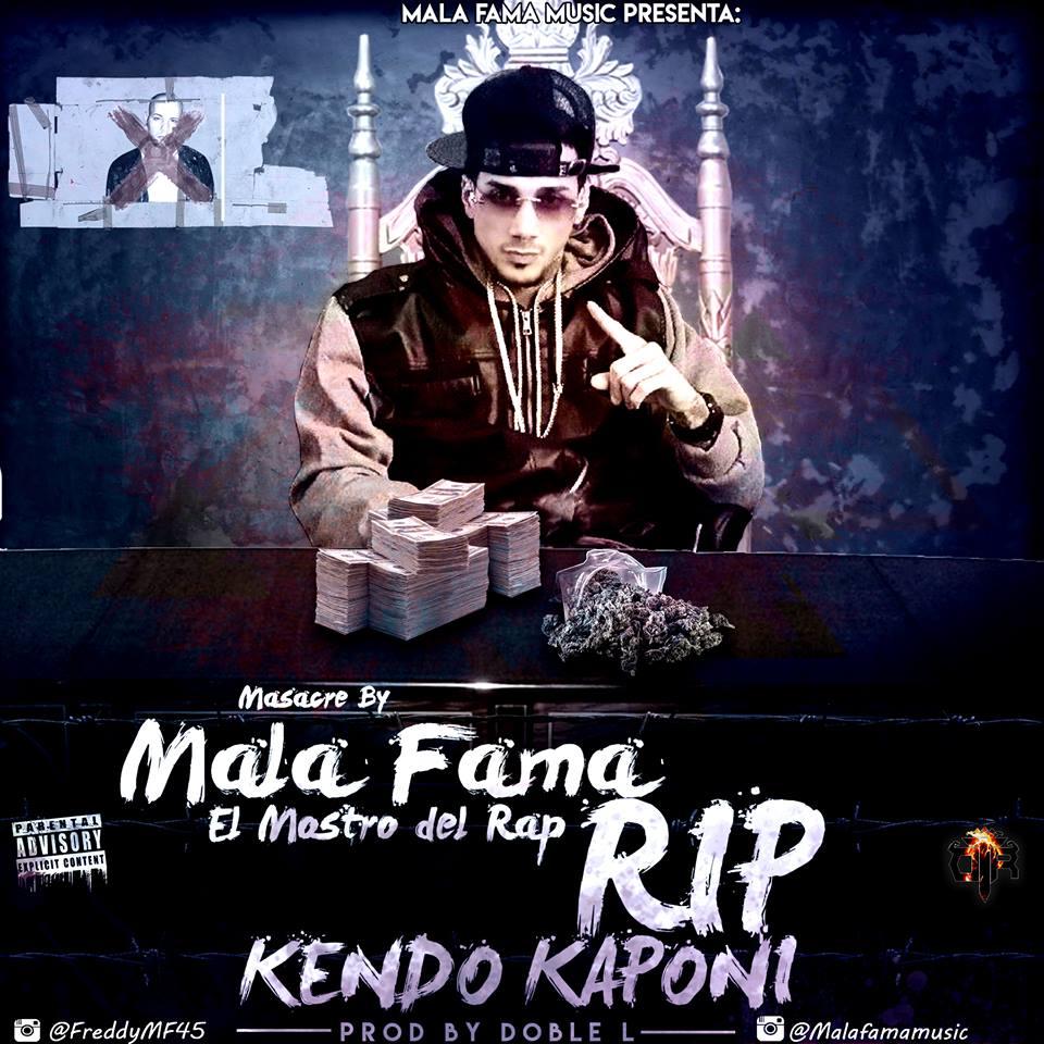 MALAFAMA - Mala Fama - Rip Kendo (Prod. Doble L)